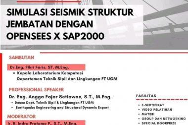 WEBINAR SIMULASI SEISMIK STRUKTUR JEMBATAN DENGAN OPENSEES x SAP200